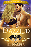 Dazzled (Dragon Mates Book 1)