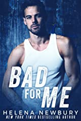 Bad For Me Kindle Edition