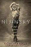 Nijinsky: A Life of Genius and Madness