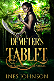 Demeter's Tablet (a Nia Rivers Adventure Book 2)