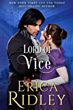 Lord of Vice: A Historical Regency Romance Novel (Rogues to Riches Book 6)