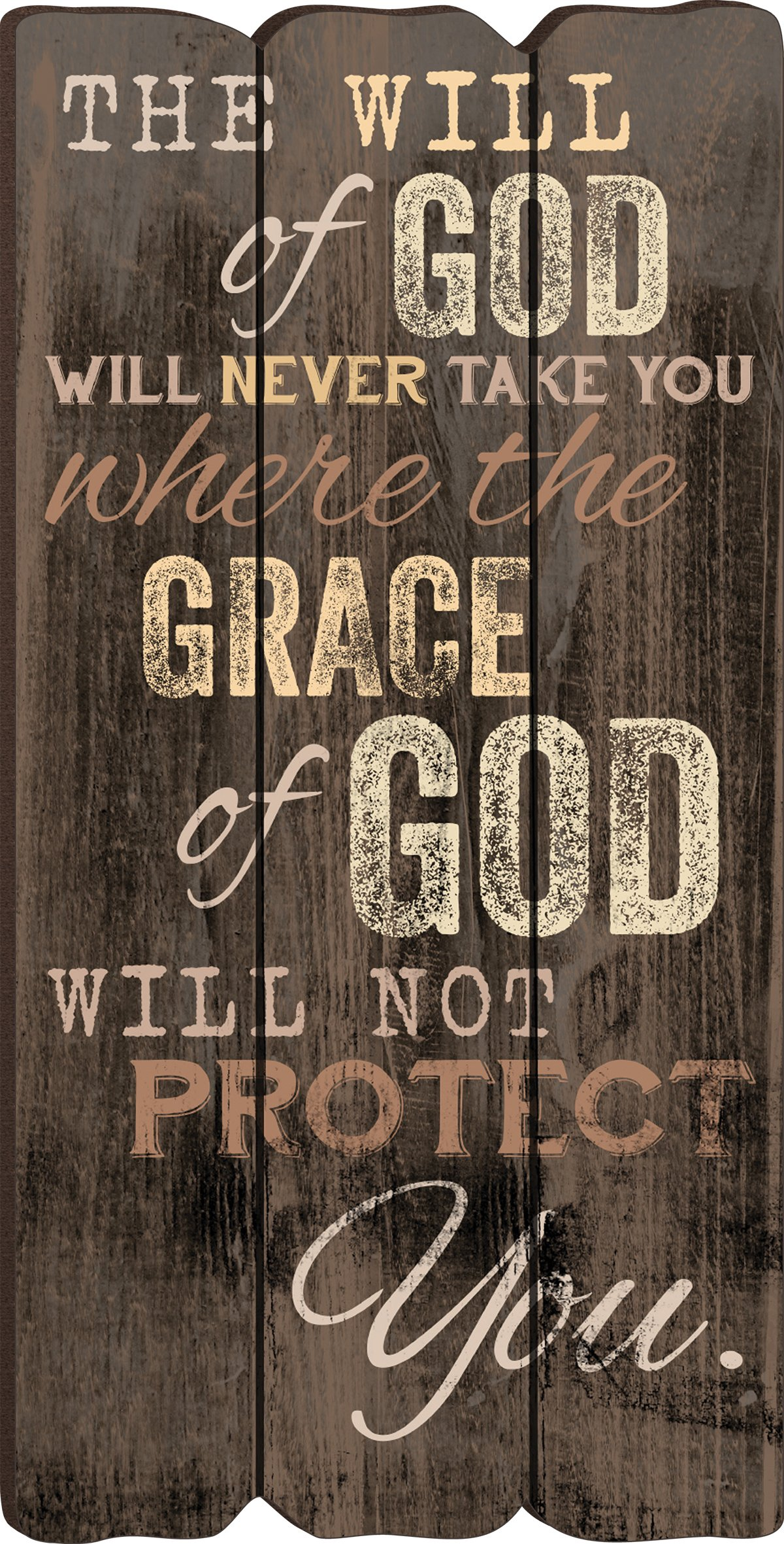 The Will of God Grace of God Small Fence Post Wood Look Wall Art Plaque