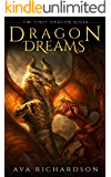 Dragon Dreams (The First Dragon Rider Book 2)