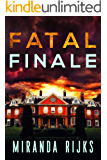 Fatal Finale (A Dr Pippa Durrant Mystery Book 3)