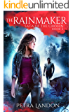 The Rainmaker (Saga of the Chosen Book 2)