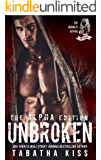Unbroken: The ALPHA Edition (The Midwest Alphas Trilogy Book 2)