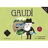 Gaudi (Los mas grandes para los mas pequeños) (Spanish Edition)