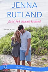 Just for Appearances (Lake Bliss Book 2) Kindle Edition