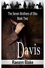 Davis (The Seven Brothers of Elko: Book Two) Kindle Edition