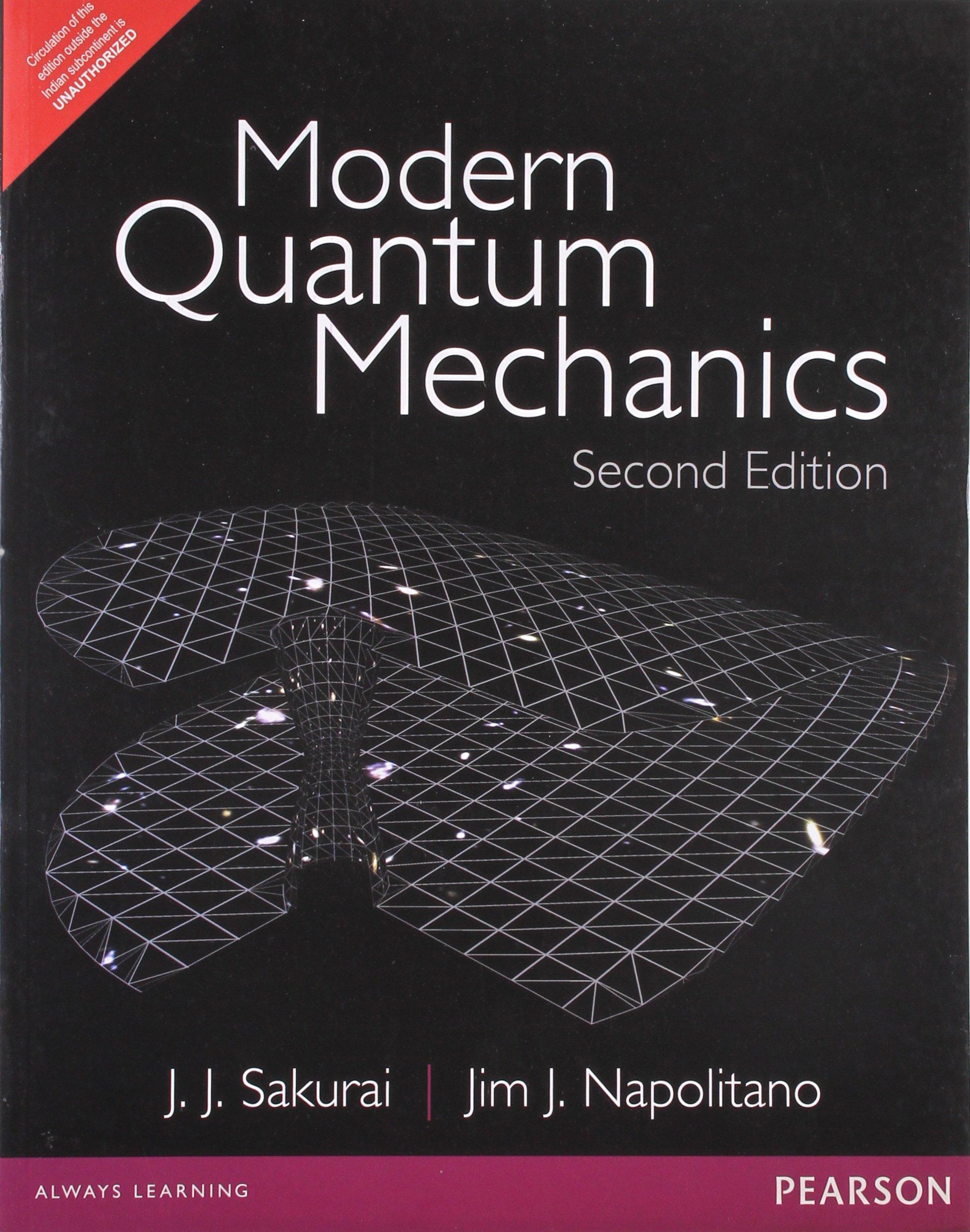 Modern Quantum Mechanics: PNIE: J. J. Sakurai, Jim Napolitano:  9789332519008: Books - Amazon.ca