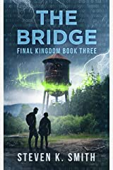 The Bridge (Final Kingdom Trilogy Book 3) Kindle Edition