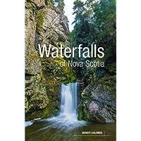 Waterfalls of Nova Scotia: A Guide