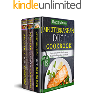 The Complete Mediterranean Instant Pot Cookbook: 3 Book Set: Includes The 20-Minute Mediterranean Diet, The 30-Minute…