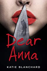 Dear Anna: A psychological thriller Kindle Edition