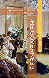 The Governess: A Pride and Prejudice Variation