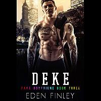 Deke (Fake Boyfriend Book 3) (English Edition)