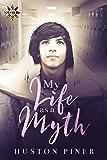 My Life as a Myth (Seasons of Chadham High Book 1)