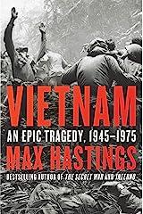 Vietnam: An Epic Tragedy, 1945-1975 Kindle Edition