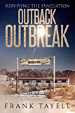 Surviving the Evacuation: Outback Outbreak