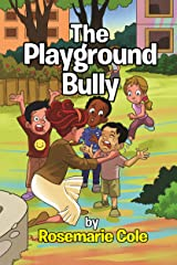 The Playground Bully Kindle Edition