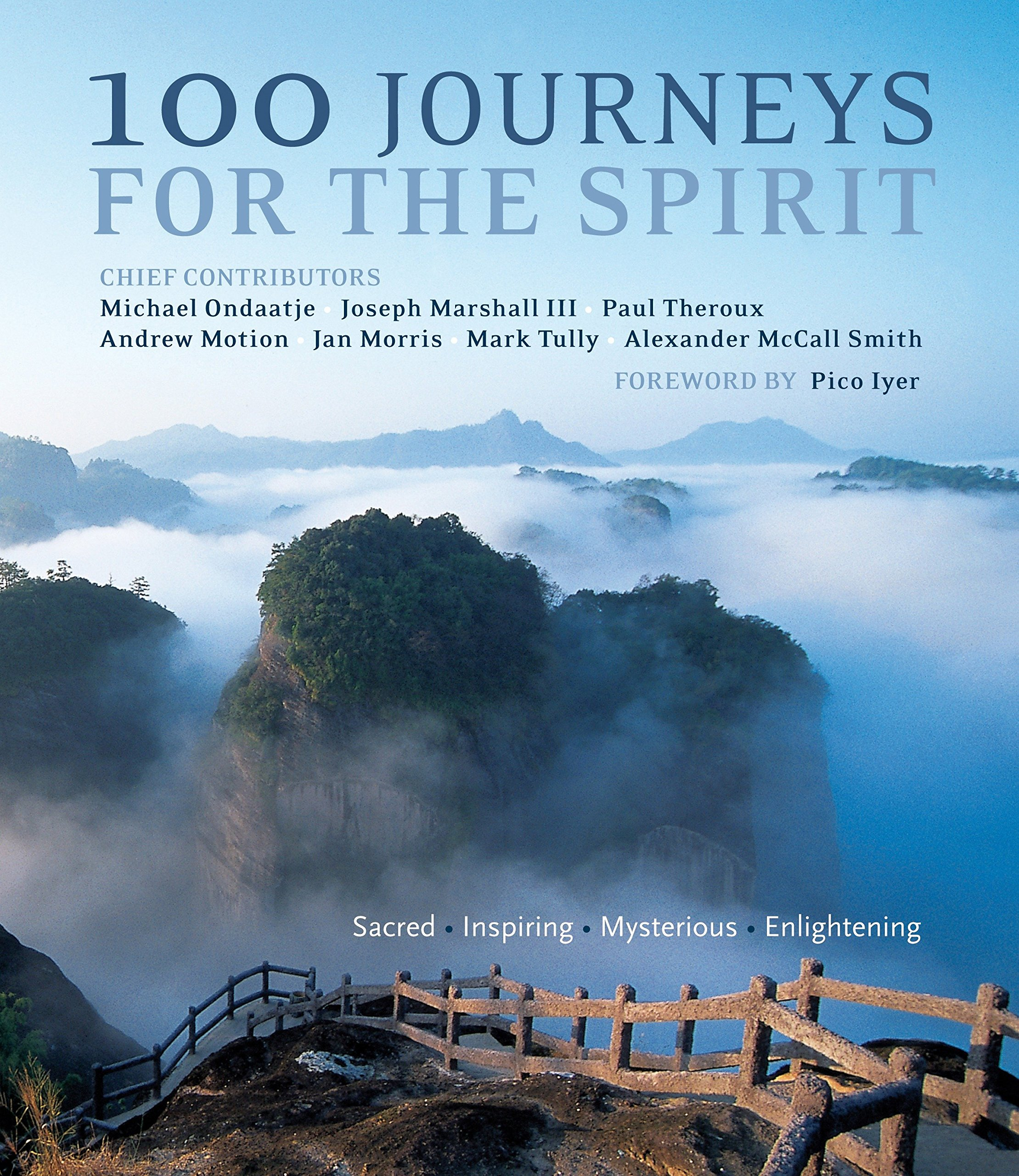 Read Online 100 Journeys for the Spirit: Sacred * Inspiring * Mysterious * Enlightening pdf