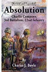 Absolution: Charlie Company, 3rd Battalion, 22nd Infantry Kindle Edition