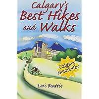 Calgary's Best Hikes and Walks