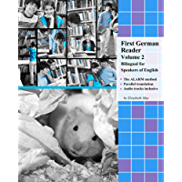 First German Reader Volume 2: Bilingual for Speakers of English (Graded German Readers)