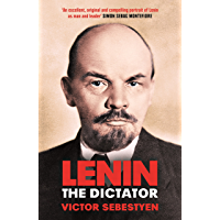 Lenin the Dictator (English Edition)