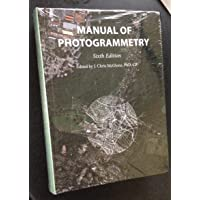 Manual of Photogrammetry - Sixth Edition