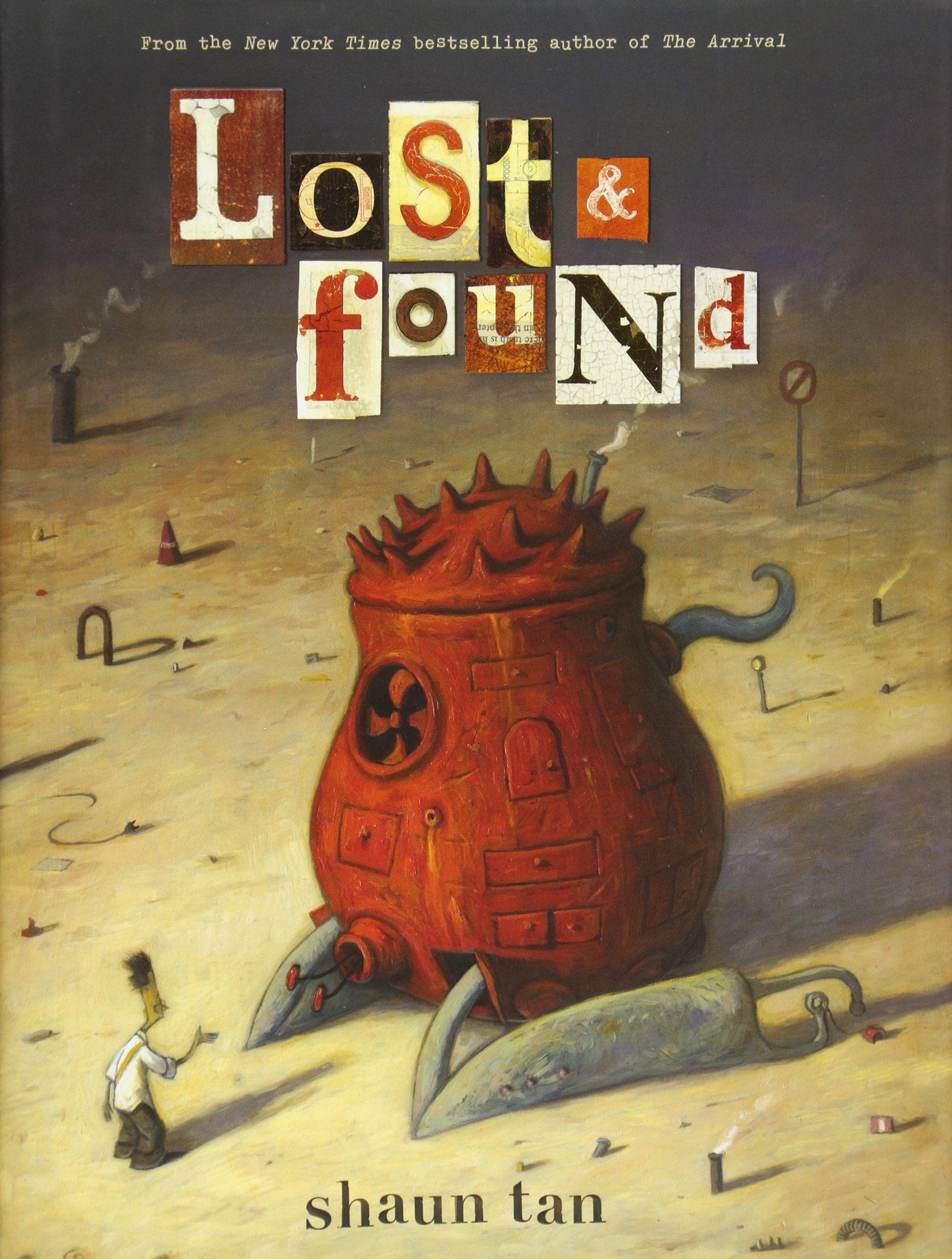 Read Online Lost & Found: Three by Shaun Tan (Lost and Found Omnibus) ebook