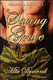 Saving Grace (Watchdogs, Inc Book 1)