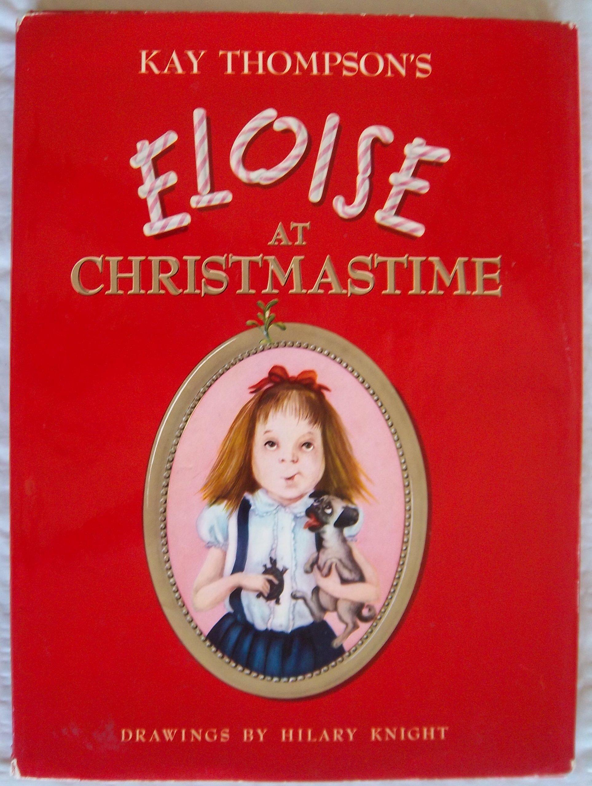 Eloise at Christmastime, Christmas Time: Kay Thompson ...
