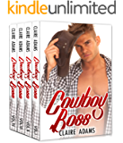 Cowboy Boss - The Complete Series Box Set (A Western Boss Romance Love Story)