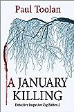 A January Killing: Detective Inspector Zig Batten 2