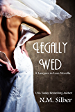 Legally Wed: The Lawyers in Love Series