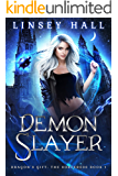 Demon Slayer (Dragon's Gift: The Sorceress Book 1)