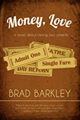 Money, Love (Norton Paperback Fiction) Kindle Edition