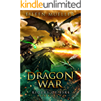 Dragon War: Riders of Fire, Book Five - A Dragons' Realm novel