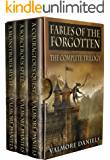 Fables Of The Forgotten (The Complete Trilogy)