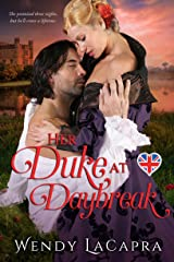Her Duke at Daybreak (Mythic Dukes Book 1) Kindle Edition