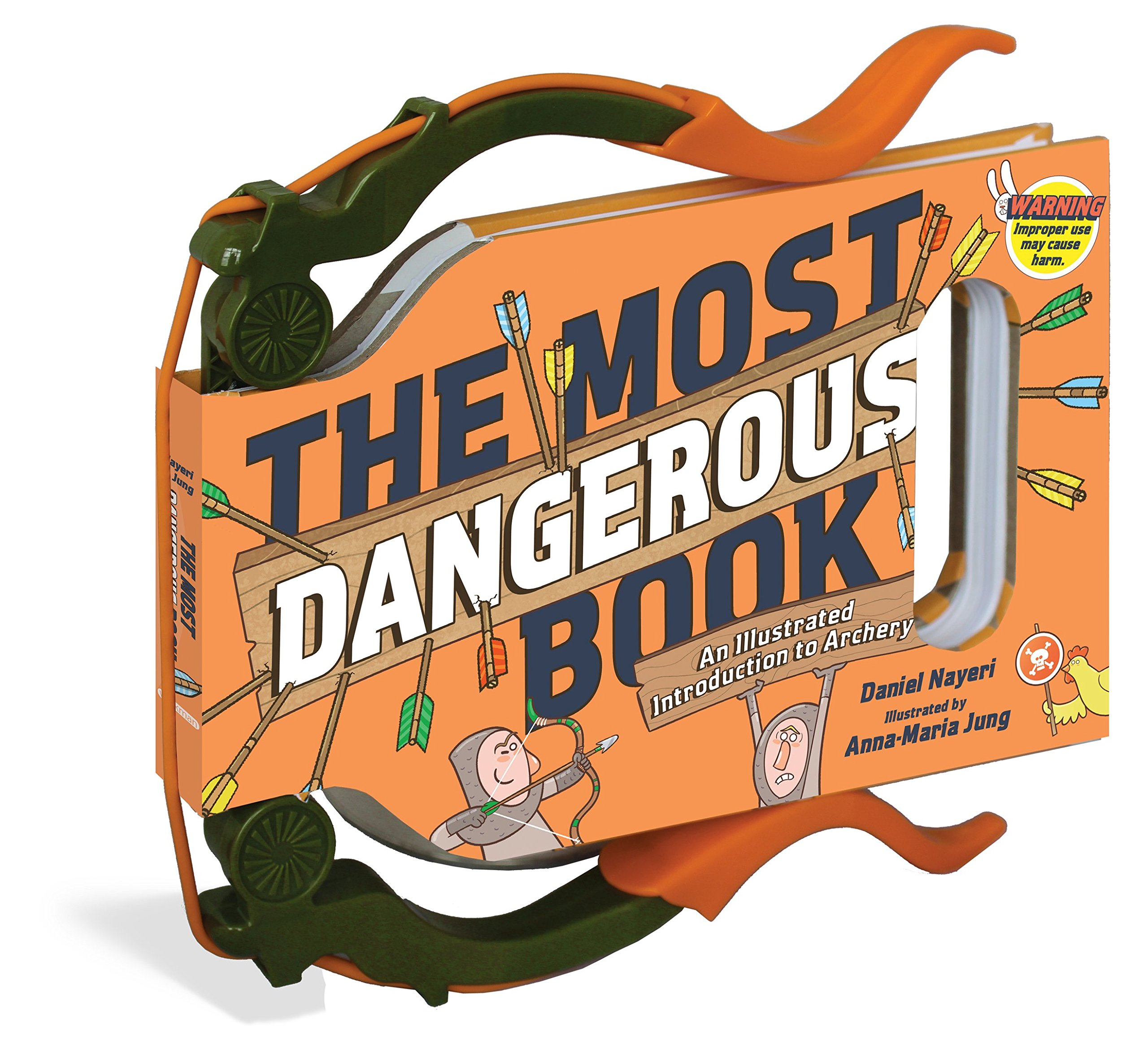 Read Online The Most Dangerous Book: An Illustrated Introduction to Archery pdf epub