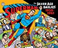 Superman: The Silver Age Newspaper Dailies Volume 1: 1959-1961 (Superman Silver Age Dailies)