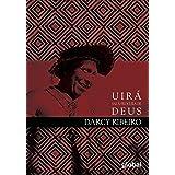 Uirá sai à procura de Deus (Darcy Ribeiro)