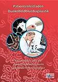 Patientenleitfaden Dunkelfeldblutdiagnostik