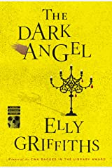 The Dark Angel (Ruth Galloway Mysteries Book 10) Kindle Edition