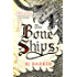 The Bone Ships (The Tide Child Trilogy Book 1)
