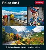 Reise 2014: Städte, Menschen, Landschaften