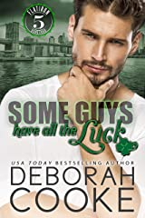 Some Guys Have All the Luck: A Contemporary Romance (Flatiron Five Book 4) Kindle Edition