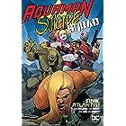 Aquaman/Suicide Squad: Sink Atlantis (Aquaman (2016-))